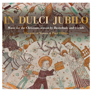 In Dulci Jubilo - Music For The Christmas Season By Buxtehude And Friends (SACD-Hybrid)