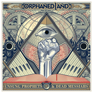 Unsung Prophets & Dead Messiahs - Deluxe Edition (2CD)