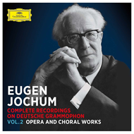 Eugen Jochum - Complete Recordings On DG Vol. 2: Opera And Choral Works (38CD)