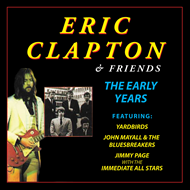 Eric Clapton And Friends The Early Years (CD)