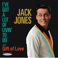 I've Got A Lot Of Livin' To Do / Gift Of Love (CD)