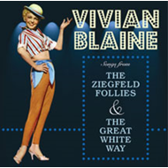Songs From The Ziegfeld Follies & The  Great White Way (CD)