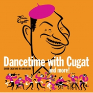 Dancetime With Xavier Cugat (CD)