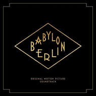 Babylon Berlin - Original Motion Picture Soundtrack (CD)