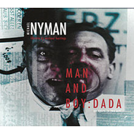 Man And Boy: Dada - An Opera In Two Acts (2CD)