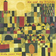 Hide Your Way (CD)