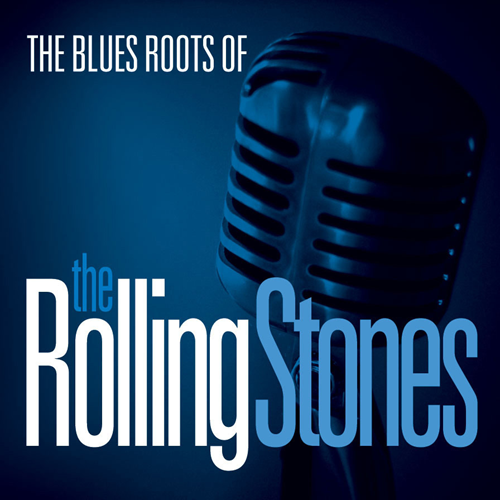The Blue Roots Of The Rolling Stones (CD)