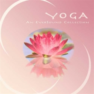 Yoga (An Eversound Collection) (CD)