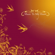 Music To My Heart (CD)