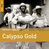 The Rough Guide To Calypso Gold (Re-Issue) (CD)