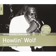 The Rough Guide To Blues Legends: Howlin' Wolf (Reborn And Remastered) (2CD)
