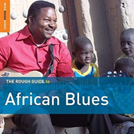 The Rough Guide To African Blues (Third Edition) (2CD)