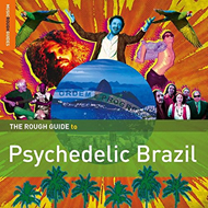 The Rough Guide To Psychedelic Brazil (2CD)