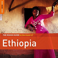 The Rough Guide To The Music Of Ethiopia (Second Edition) (2CD)