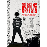 Burning Britain - A Story Of Uk Independent Punk 1980-1984 (4CD)