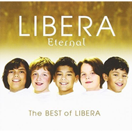 Libera - Eternal: The Best Of Libera (2CD)