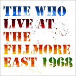 Live At The Fillmore East: Saturday April 6, 1968 (2CD)
