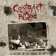 Contract In Blood: A History Of UK Thrash Metal (5CD)