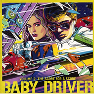 Baby Driver Volume 2: The Score For A Score (CD)