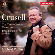 Crusell: The Three Clarinet Concertos (SACD-Hybrid)