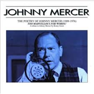 Poetry Of Johnny Mercer (CD)