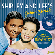 Shirley  & Lee's Golden Decade: Don't Stop Now Keep The Good Times Rollin' (2CD)