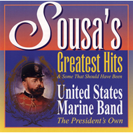 Sousa's Greatest Hits & Some That Should Have Been (CD)