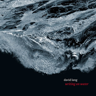 Lang: Writing On Water (CD)