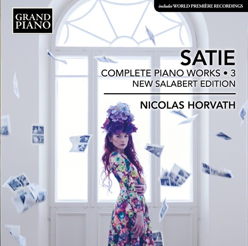 Satie: Complete Piano Works, Vol. 3 (CD)