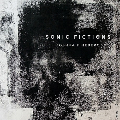 Fineberg: Sonic Fictions (CD)