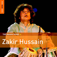 Rough Guide To Zakir Hussain (CD)