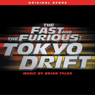 The Fast And The Furious; Tokyo Drift - Original Score (CD)