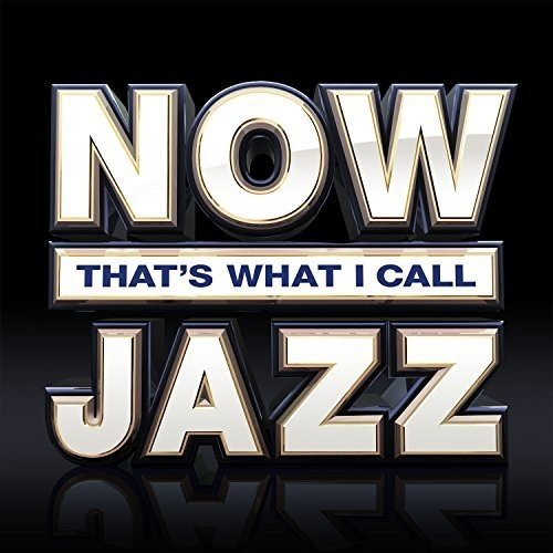 Now That's What I Call Jazz (3CD)