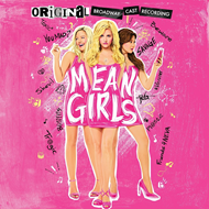 Mean Girls - Original Broadway Cast Recording (CD)