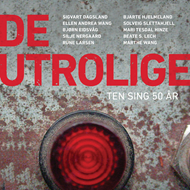 De Utrolige - Ten Sing 50 År (CD)