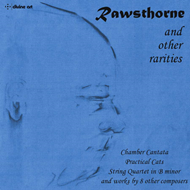Rawsthorne And Other Rarities (CD)
