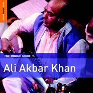 The Rough Guide To Ali Akbar Khan (CD)