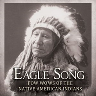 Eagle Song - Pow Wows Of The Native American Indians (CD)