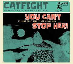 Cat Fight Vol. 3 - You Can't Stop Her (CD)