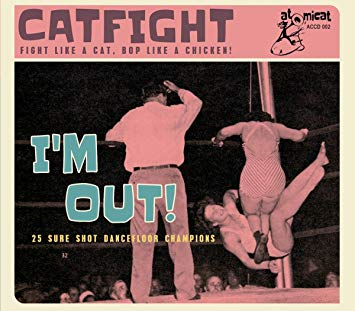 Cat Fight Vol. 2 - I'm Out (CD)