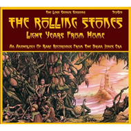 Light Years From Home - The Lost Stones Sessions (7CD)