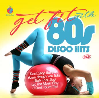 Get Fit With 80s Disco Hits (2CD)