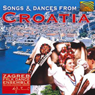 Songs & Dances From Croatia (CD)