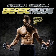 Fitness & Workout Mix - Beast Mode (CD)