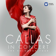 Callas In Concert · The Hologram Tour (CD)