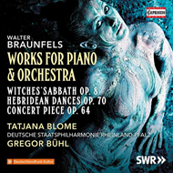 Braunfels: Works For Piano And Orchestra (CD)