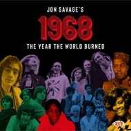 Jon Savage's 1968: The Year The World Burned (2CD)