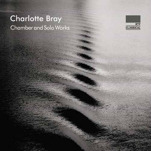 Bray: Chamber And Solo Works (CD)