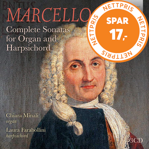Marcello: Complete Sonatas For Organ And Harpsichord (3CD)