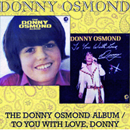 The Donny Osmond Album/To You With Love, Donny (CD)